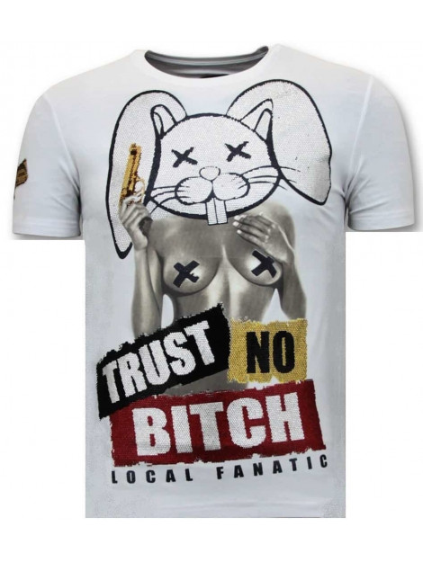 Local Fanatic T-shirt met opdruk trust no bitch 11-6383W large