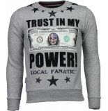 Local Fanatic Trust in my power! grijs